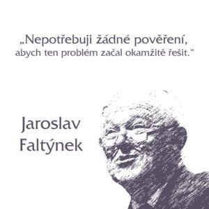 Citát Jaroslava Faltýnka z ANO